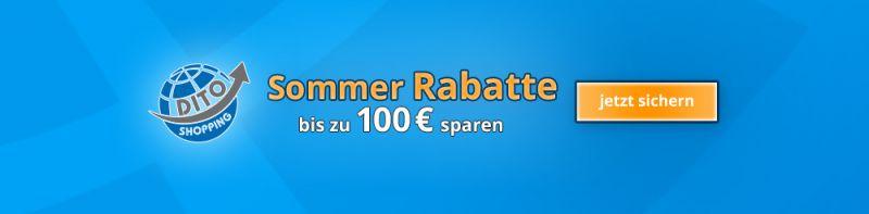 Sommer Rabatte bei DiTo24 - bis zu 100 € sparen